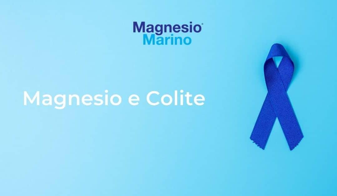 I benefici del Magnesio nel trattamento della Colite